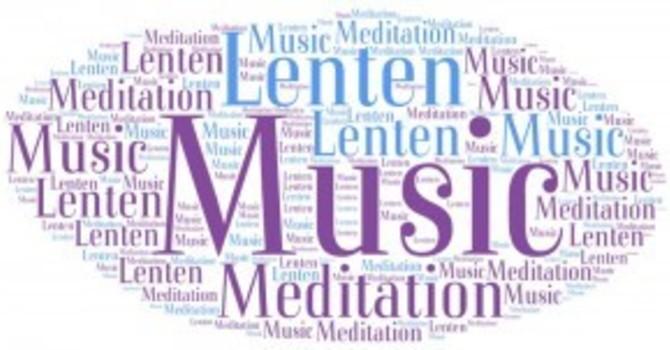 Meditative music comes to Lenten liturgy image