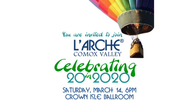 L'Arche Comox Valley 20th Anniversary Gala Invitation image