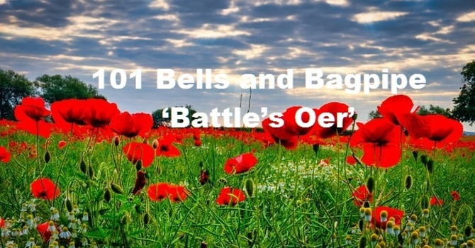 101 Bells and Bagpipe 'Battle's Oer' image