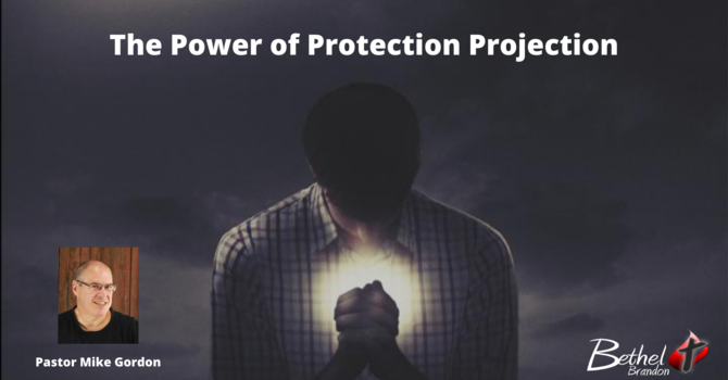 The Protection Projection