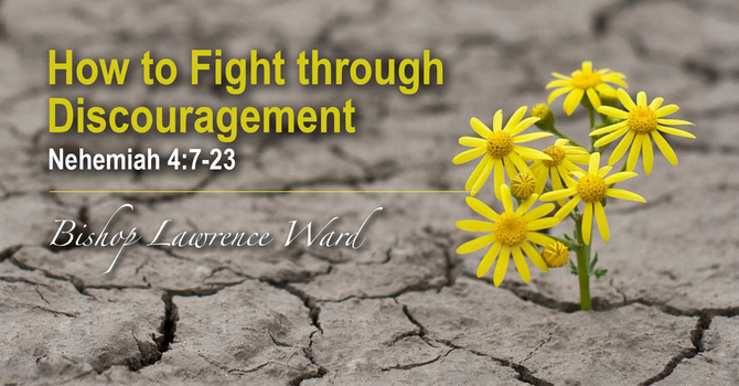 How to Fight through Discouragement