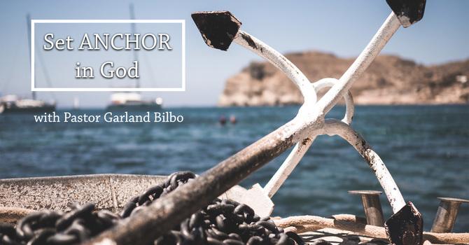 """""""Set Anchor in God"""""""