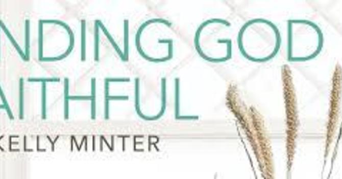 "Women's Bible Study: ""Finding God Faithful"""