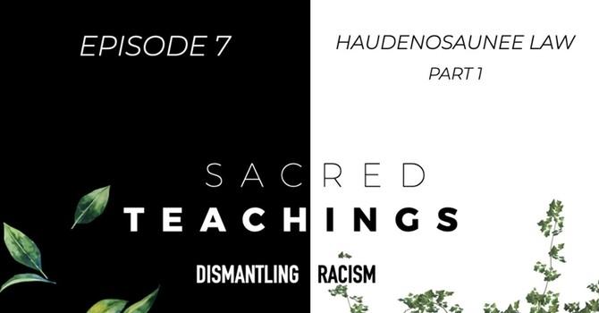 Sacred Teachings - Dismantling Racism  image