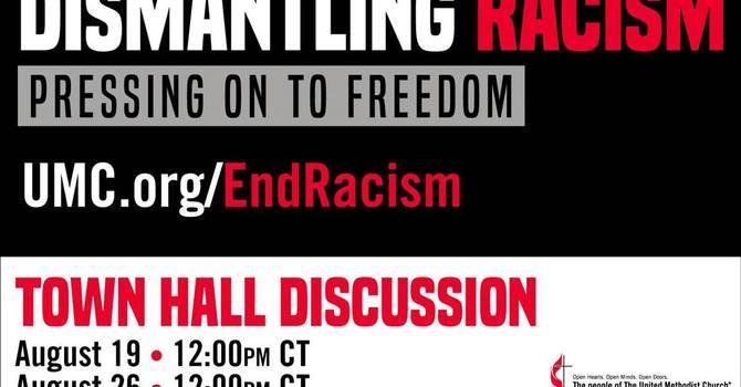 Dismantling Racism: August Town Halls image