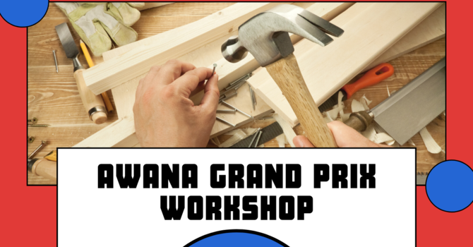 Awana Grand Prix Workshop