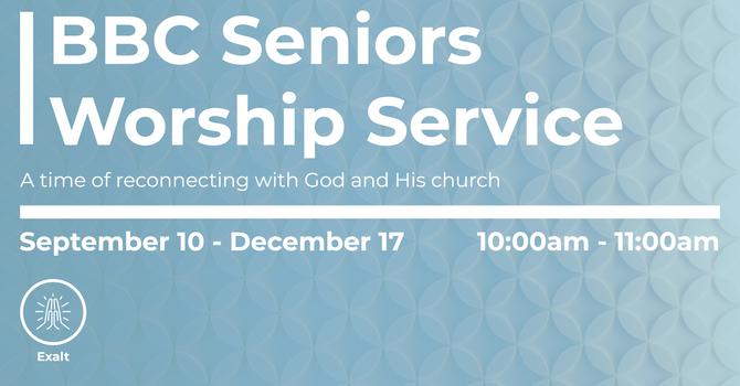 BBC Seniors Worship Service