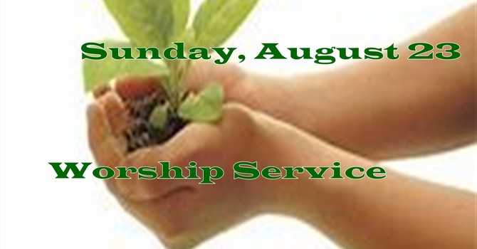 Sunday, August 23 Worship Service image