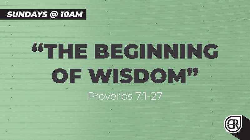 The Beginning of Wisdom - Part 11