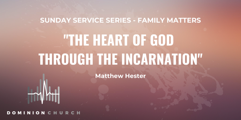 The Heart of God Through The Incarnation