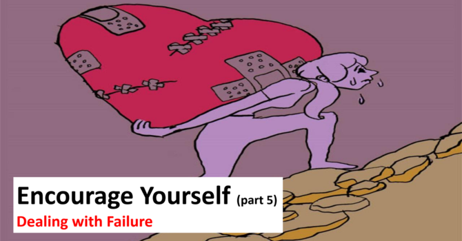 Encourage Yourself - Part 5
