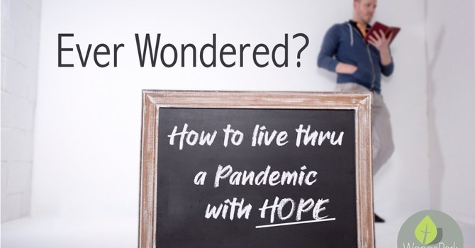 How Do We Live with Hope During a Pandemic