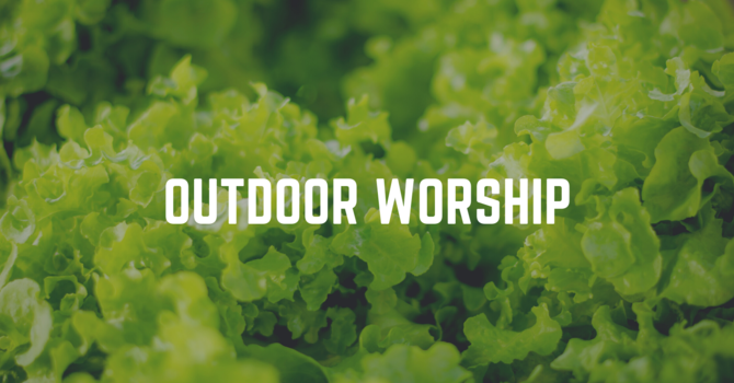 Sunday Evening Outdoor Worship