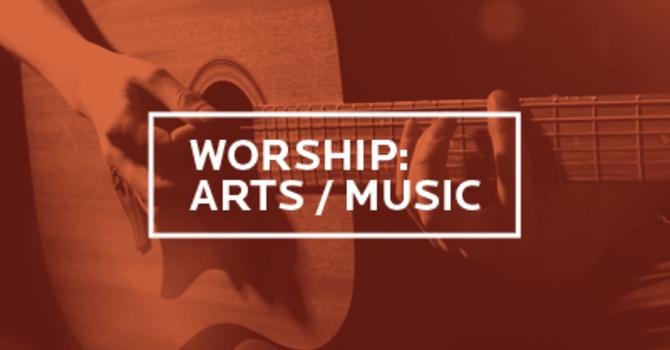 Worship: Arts/Music