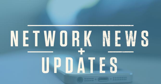 Network News + Updates
