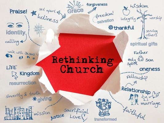 Rethinking Church