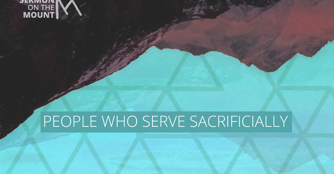 People Who Serve Sacrificially