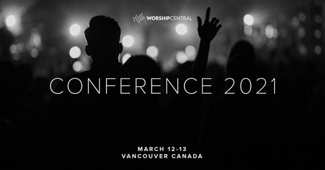 WORSHIP CENTRAL CONFERENCE 2021