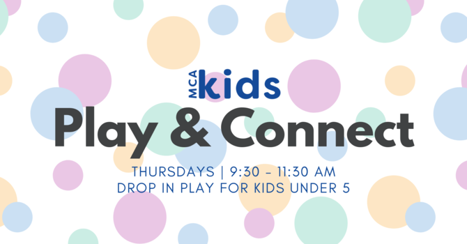 MCA Kids Play & Connect