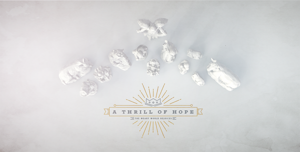 A Thrill of Hope - Advent 2018