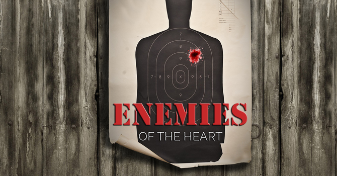 Enemies of the Heart: Greed