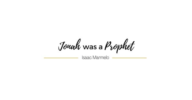 Jonah was a Prophet