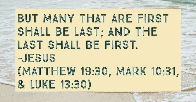 The first shall be last....