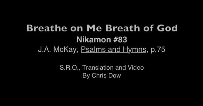 'Breathe on me, Breath of God' in Cree image