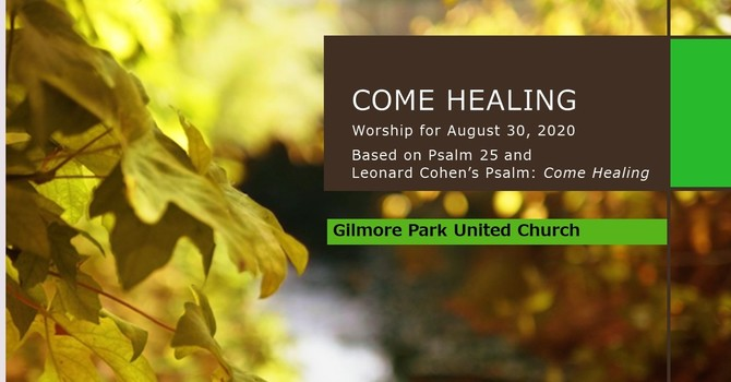 COME HEALING - Worship for August 30 image