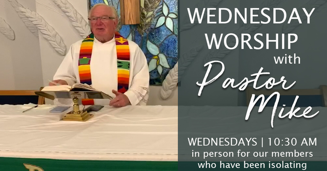 Wednesday Worship with Pastor Mike