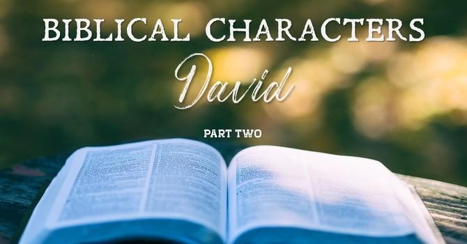 David Part 2