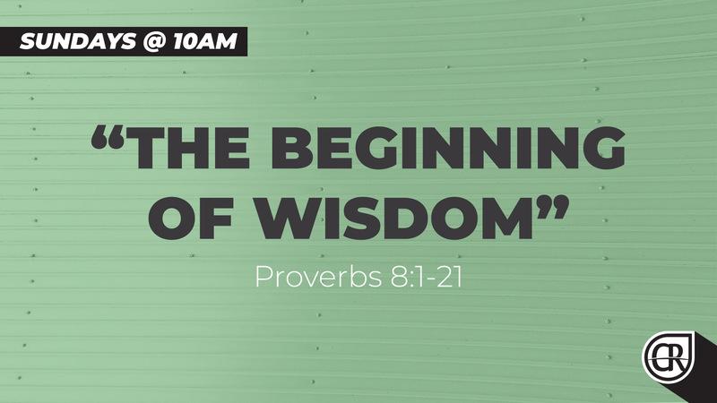The Beginning of Wisdom - Part 12