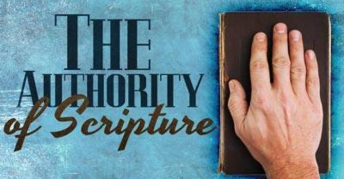 The Authority of Scripture - Part 1