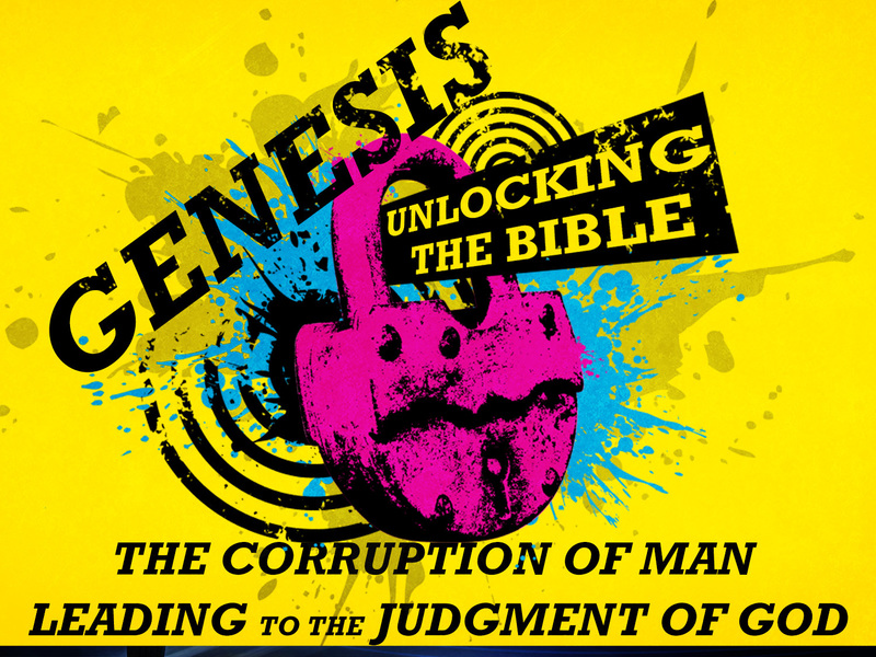 The Corruption of Man Leading to the Judgment of God