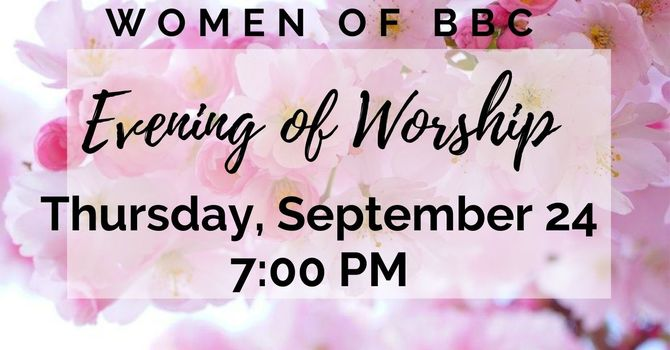 Women of BBC Evening of Worship