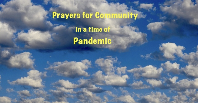 Prayers for Community in time of a Pandemic