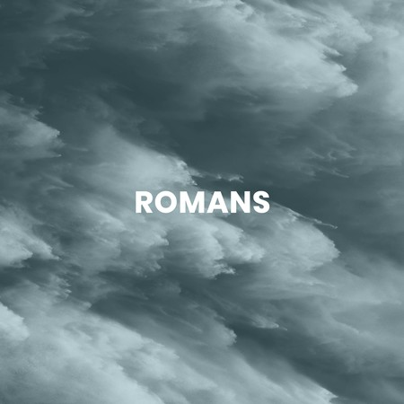 Romans:  Life through Faith in Jesus