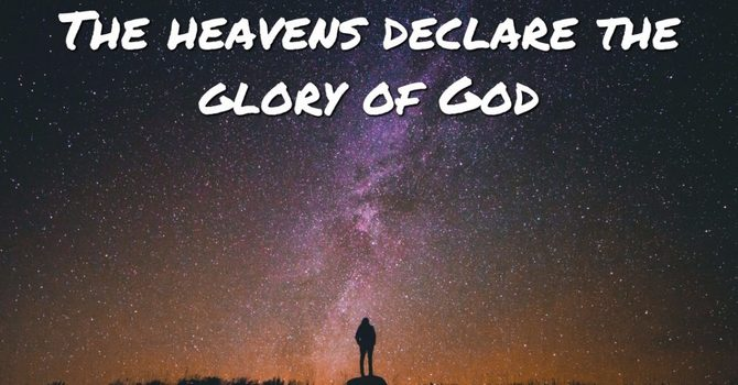 The Heavens Declare the Glory of God image