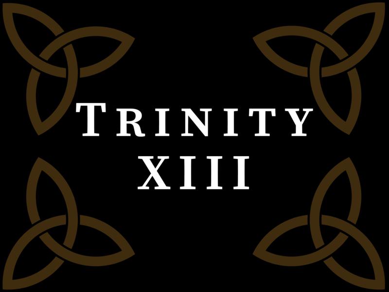 Trinity XIII 2020, 10:00 A.M.