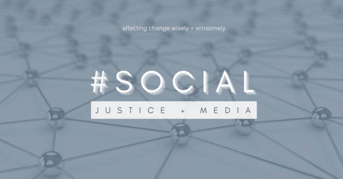#Social: Justice