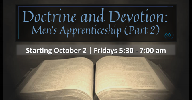 Doctrine & Devotion (Part 2)