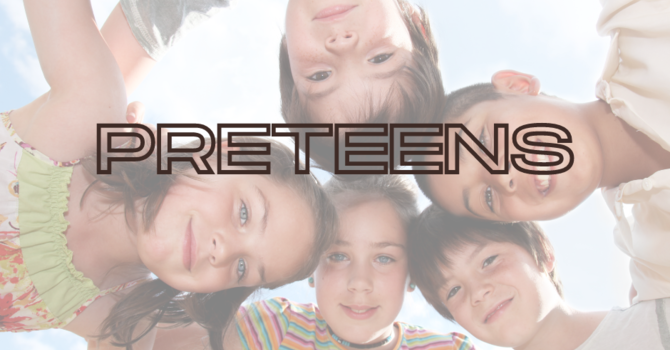 Preteen Ministry