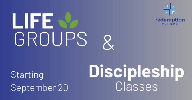 Life Groups & Discipleship Classes