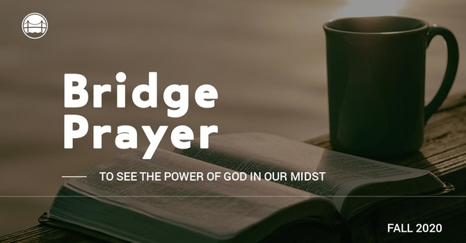 The Bridge Prayer