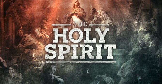 #7 - The Holy Spirit in Pentecost