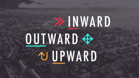 Inward.Outward.Upward