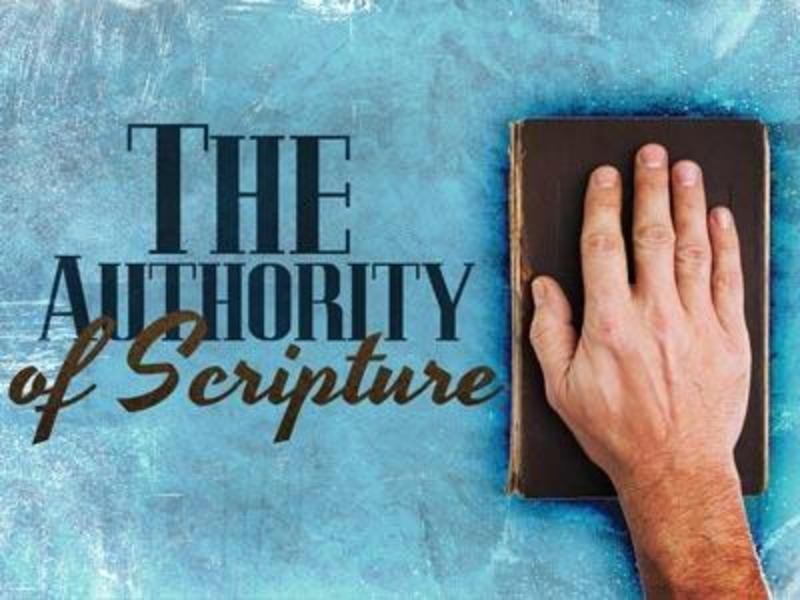 The Authority of Scripture - Part 3