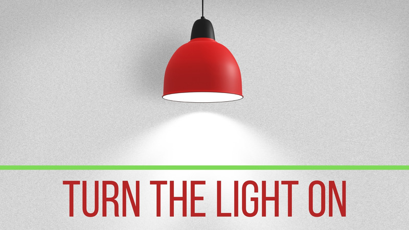 Turn the Light On