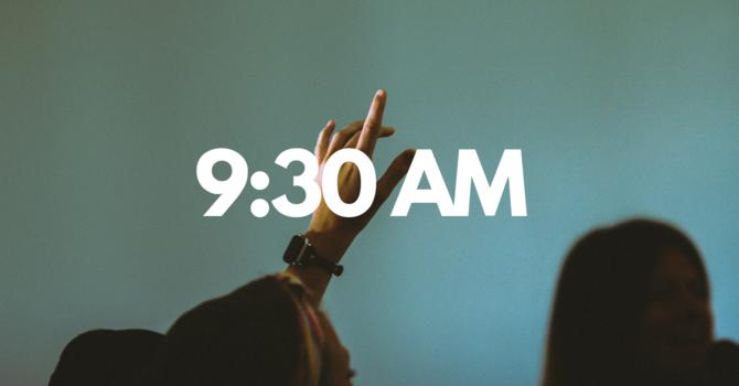 Morning Worship | 9:30 AM Service
