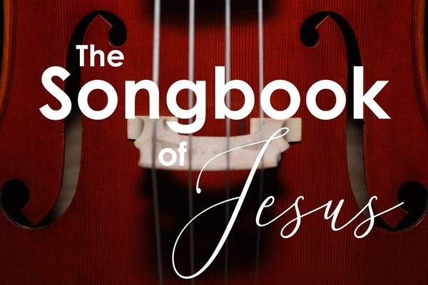 The Songbook of Jesus